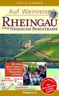 Auf Weinreise - Rheingau und Hessische Bergstraße