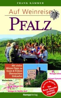 Auf Weinreise - Pfalz