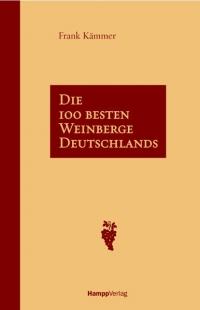 Die 100 besten Weinberge in Deutschland