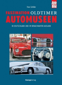 Faszination Oldtimer –  Automuseen