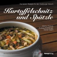 Kartoffelschnitz und Spätzle